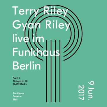 Tickets kaufen für Terry Riley, Gyan Riley am 09.06.2017